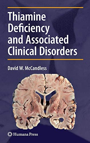 Thiamine Deficiency and Associated Clinical Disorders (Contemporary Clinical Neuroscience)