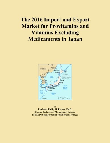 The 2016 Import and Export Market for Provitamins and Vitamins Excluding Medicaments in Japan