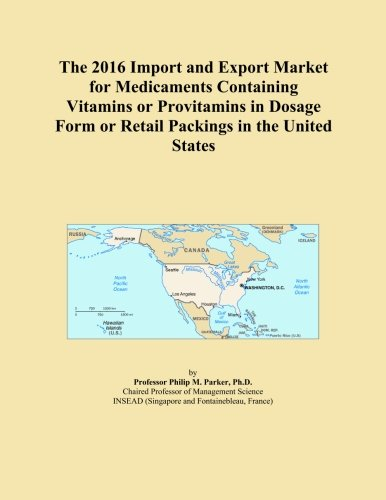 The 2016 Import and Export Market for Medicaments Containing Vitamins or Provitamins in Dosage Form or Retail Packings in the United States