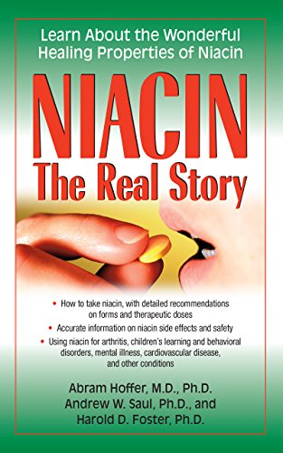 Niacin: The Real Story: Learn about the Wonderful Healing Properties of Niacin (English Edition)
